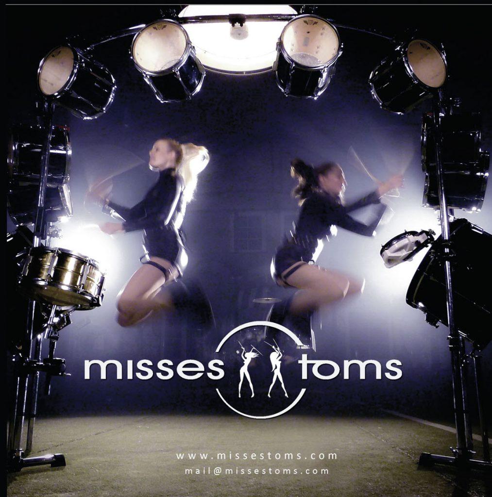 trommelshow buchen: Misses Toms