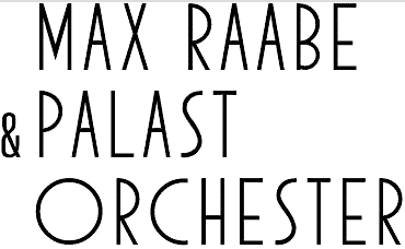 MAy Raabe und Palast Orchester Logo